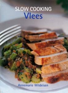 Slow cooking vlees - Annemarie Wildeisen